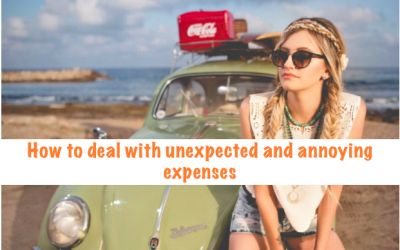 How to deal with unexpected and annoying expenses